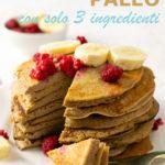 Pancake Paleo Con Solo 3 Ingredienti (dieta paleolitica e fitness) immagine