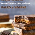 Barrette Energetiche mandorle e cioccolato Senza Cottura Paleo E Vegane