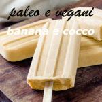 gelati paleo banana e cocco immagine