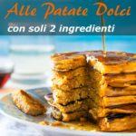 Pancake Alle Patate Dolci Con Soli 2 Ingredienti immagine