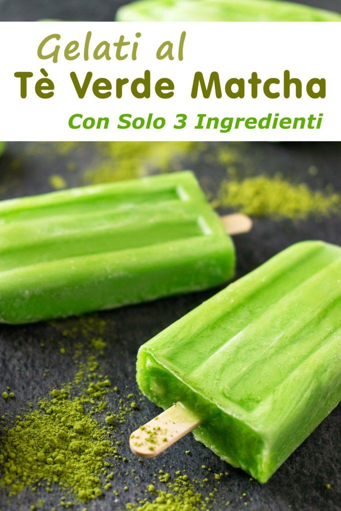 Ricetta Gelato Te Verde.Gelati Al Te Verde Matcha Con Solo 3 Ingredienti Vegan Paleo Whole30