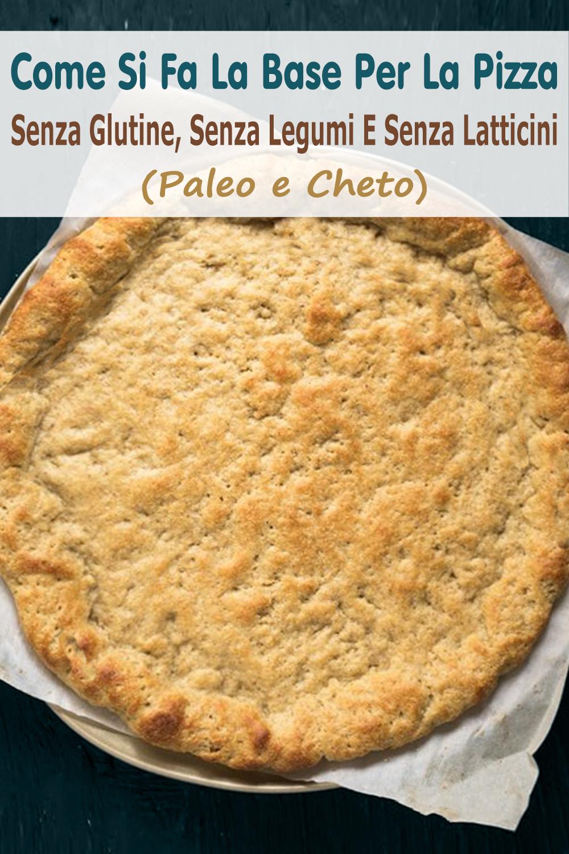 Come Si Fa La Base Per La Pizza Senza Glutine, Senza Legumi E Senza Latticini (Paleo e Cheto) immagine