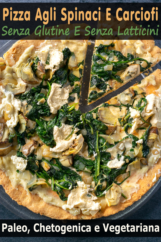 Pizza Agli Spinaci E Carciofi, Senza Glutine E Senza Latticini (Paleo, Chetogenica e Vegetariana)