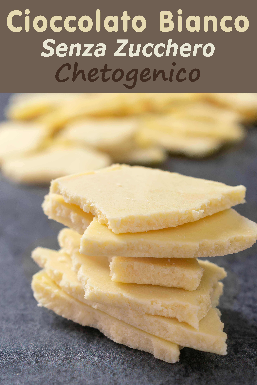 Cioccolato Bianco Senza Zucchero Chetogenico